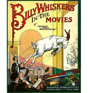 Illustration: Cover Art. Billy Whiskers In The Movies. By Frances Trego Montgomery. Illustrated by Paul Hawthorne. The Saalfield Publishing Company: Akron, Ohio and New York. 1921.