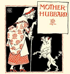 Illustration: [Cover Artwork] MOTHER HUBBARD. Walter Crane's Picture Books Re-Issue John Lane The Bodley Head: London & New York. 1897.