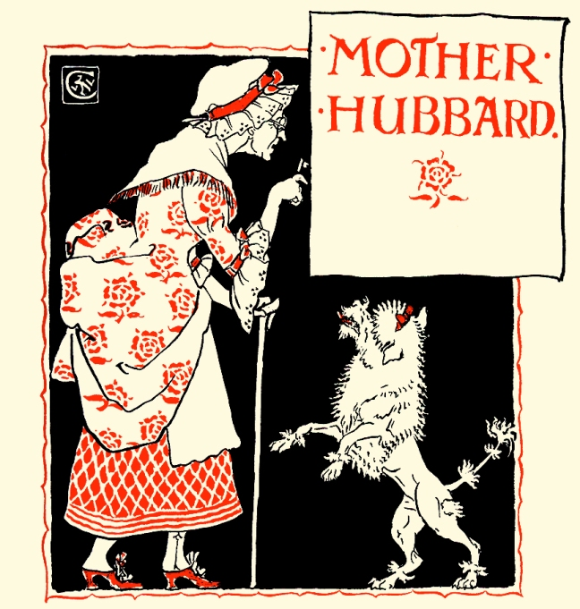 Illustration:  [Cover Artwork]  MOTHER HUBBARD.  Walter Crane's Picture Books Re-Issue  John Lane  The Bodley Head: London & New York. 1897.