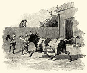 Illustration: A BULL-FIGHT. Tom Thumb and Other Stories. McLoughlin Brothers: New York. Ca 1904.